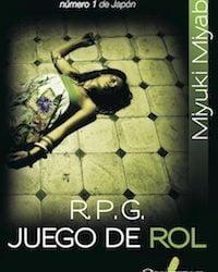 R.P.G. Juego de Rol, de Miyuki Miyabe