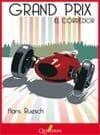 Grand Prix, el corredor, de Hans Ruesch