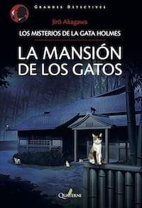 La mansión de los gatos. Los misterios de la gata Holmes